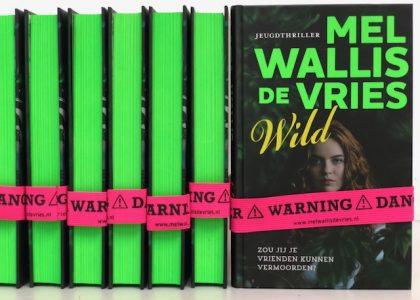 Mel Wallis De Vries Mijn Nieuwe Boek Wild Ligt In De